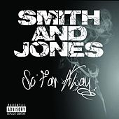 So Far Away by Smith & Jones
