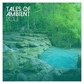 Tales of Ambient, Vol. 1 by Various Artists