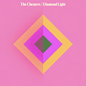 Diamond Light by The Cheaters
