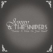 There's A Price On Your Head (Jonny & The Snipers Cover) von Enter Shikari