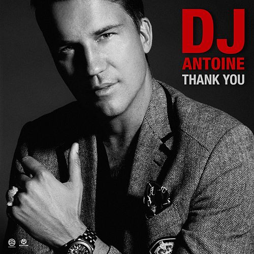 Thank You von DJ Antoine