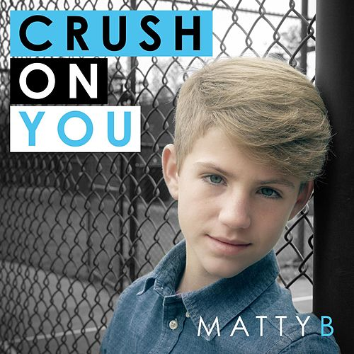 Crush on You by Matty B