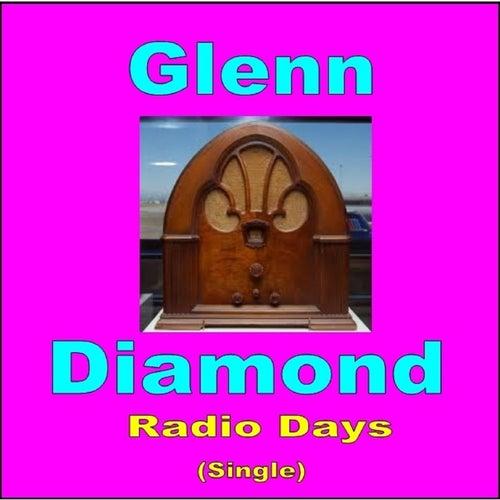 Radio Days by Glenn Diamond