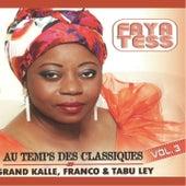 Au temps des classiques, vol. 3 : Grand Kalle, Franco & Tabu Ley by Faya Tess