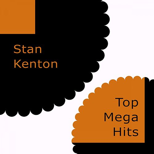 Top Mega Hits von Stan Kenton
