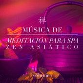 Música de meditación para spa zen asiático, Vol. 1 by Various Artists