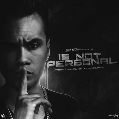 Is Not Personal - Single by Evo
