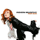 Ruby Blue by Roisin Murphy