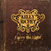Carry the Light by The Kelly Richey Band
