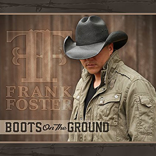 Boots on the Ground by Frank Foster