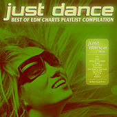 Just Dance 2016 - Best of EDM Charts Playlist Compilation von Various Artists