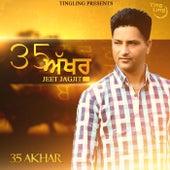 35 Akhar by Jeet Jagjit