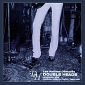 Double Heads: Legendary Live, Yaneura Shibuya, Tokyo, 1980-1981 by Les Rallizes Denudes