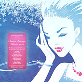 Season Lounge: Winter 2016 - The Chillout Compilation Playlist by Various Artists