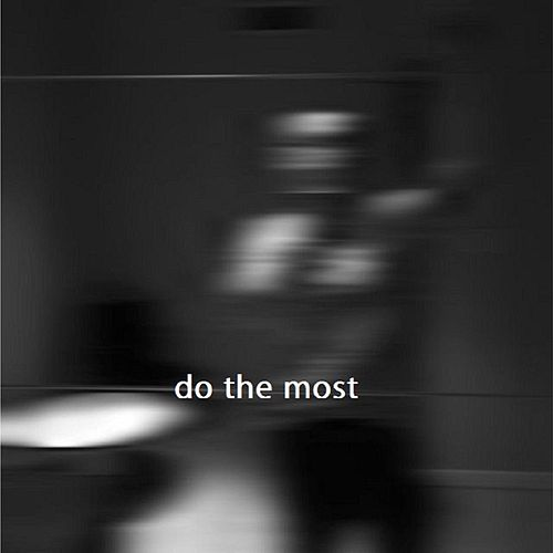 Do the Most by Zimmer