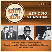 Ain't No Sunshine: Classic Soul and R&B, Vol. 1 by Various Artists