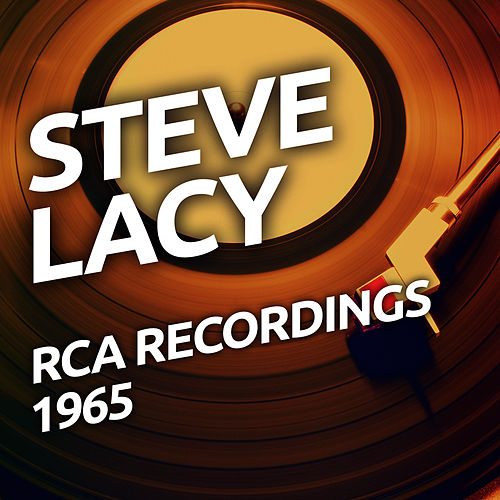 Steve Lacy - RCA Recordings 1965 by John Coltrane