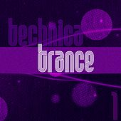Technica Trance, Vol. 1 - EP by Various Artists