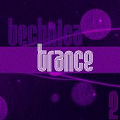 Technica Trance, Vol. 2 - EP by Various Artists