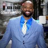 Dance with Me - Single by Ken Ford