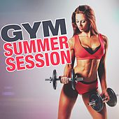 Gym Summer Session by Various Artists