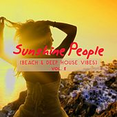 Sunshine People (Beach & Deep House Vibes), Vol. 2 by Various Artists
