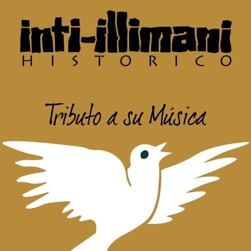 A la Salud de la Musica Inti Illimani Historico by Inti-Illimani