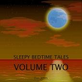 Sleepy Bedtime Tales, Vol. Two by Dan Jones
