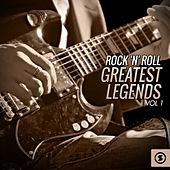Rock 'N' Roll Greatest Legends, Vol. 1 by Various Artists