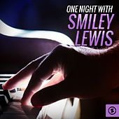 One Night with Smiley Lewis by Smiley Lewis