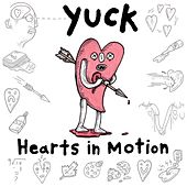 Hearts in Motion by Yuck