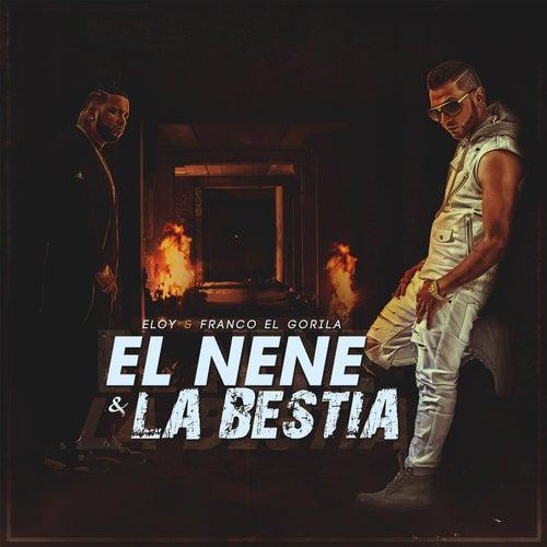 El Nene y la Bestia by Eloy
