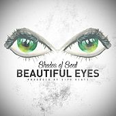 Beautiful Eyes by Shades Of Soul