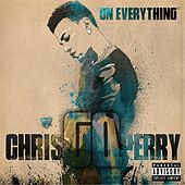 On Everything by Chris Gq Perry