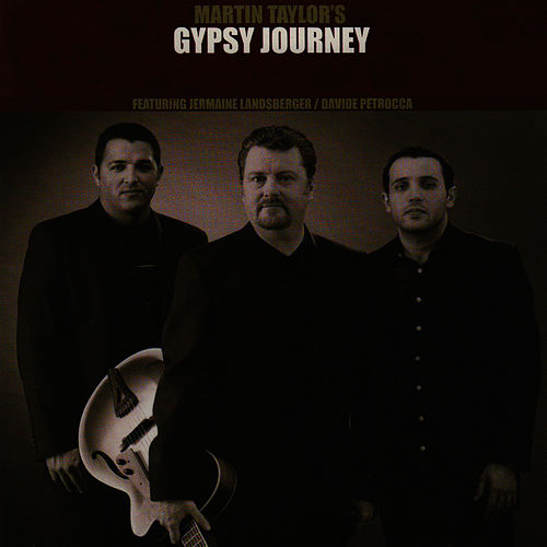 Gypsy Journey by Martin Taylor