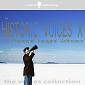 Historic Voices X - US Presidents Inaugural Addresses by Various Artists
