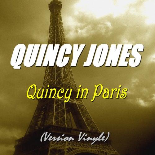 Quincy in Paris (Version vinyle) von Quincy Jones