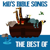 Kid's Bible Songs - The Best Of by The Christian Children's Choir
