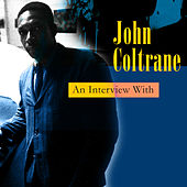 An Interview With by John Coltrane