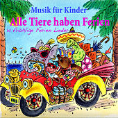Alle Tiere Haben Ferien by Various Artists