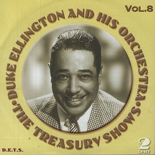 Treasury Shows Vol. 8 by Duke Ellington