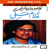 Khoobsurat Ghazlen by Ghulam Ali