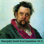 Musorgskij: Quadri di un'Esposizione, Vol. II by Various Artists