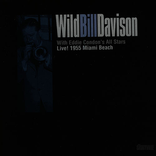 Live 1955 Miami Beach by Wild Bill Davison