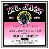 Dr. Jazz Vol. 5 by Eddie Condon