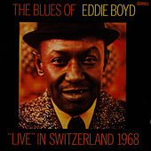 Live In Switzerland by Eddie Boyd