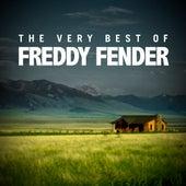 The Very Best of Freddy Fender by Freddy Fender