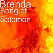 Song of Solomon by Brenda