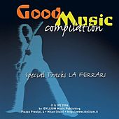 Good Music Compilation by Various Artists