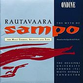 Rautavaara: The Myth Of Sampo by Various Artists